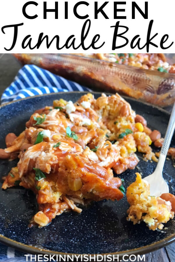 This easy and delicious Chicken Tamale Bake is a fun and lightened up spin on a favorite Mexican recipe.  Baked up in your casserole dish, this bake is full of tender chicken, pinto beans, green chilies, red enchilada sauce, cheese and tasty cornbread. It will leave your family asking for more! #chickentamale #chickenrecipe #ww