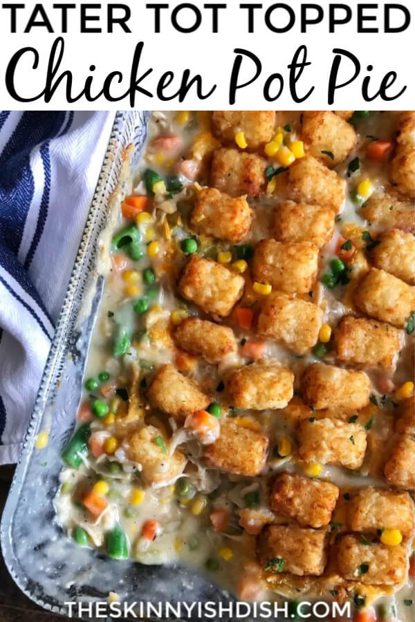 Tater Tot Topped Chicken Pot Pie is a fun and delicious twist on classic Chicken Pot Pie. From scratch gravy mixed with shredded chicken breast, mixed vegetables, and finished off with cheese and crispy tater tots. Bonus points for being very family friendly! #tatertot #chickenpotpie #ww