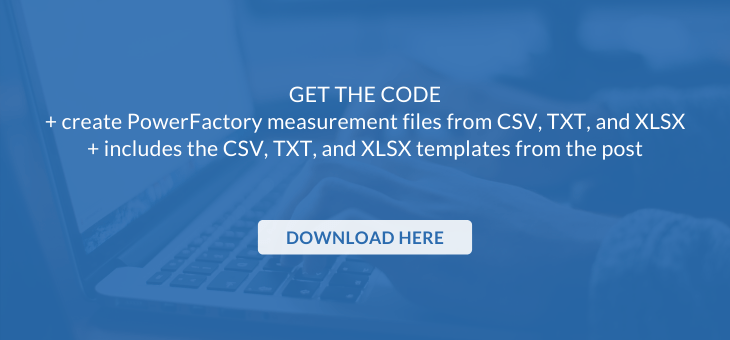 call to action download Python code to create PowerFactory measurement file from CSV, TXT, and XLSX