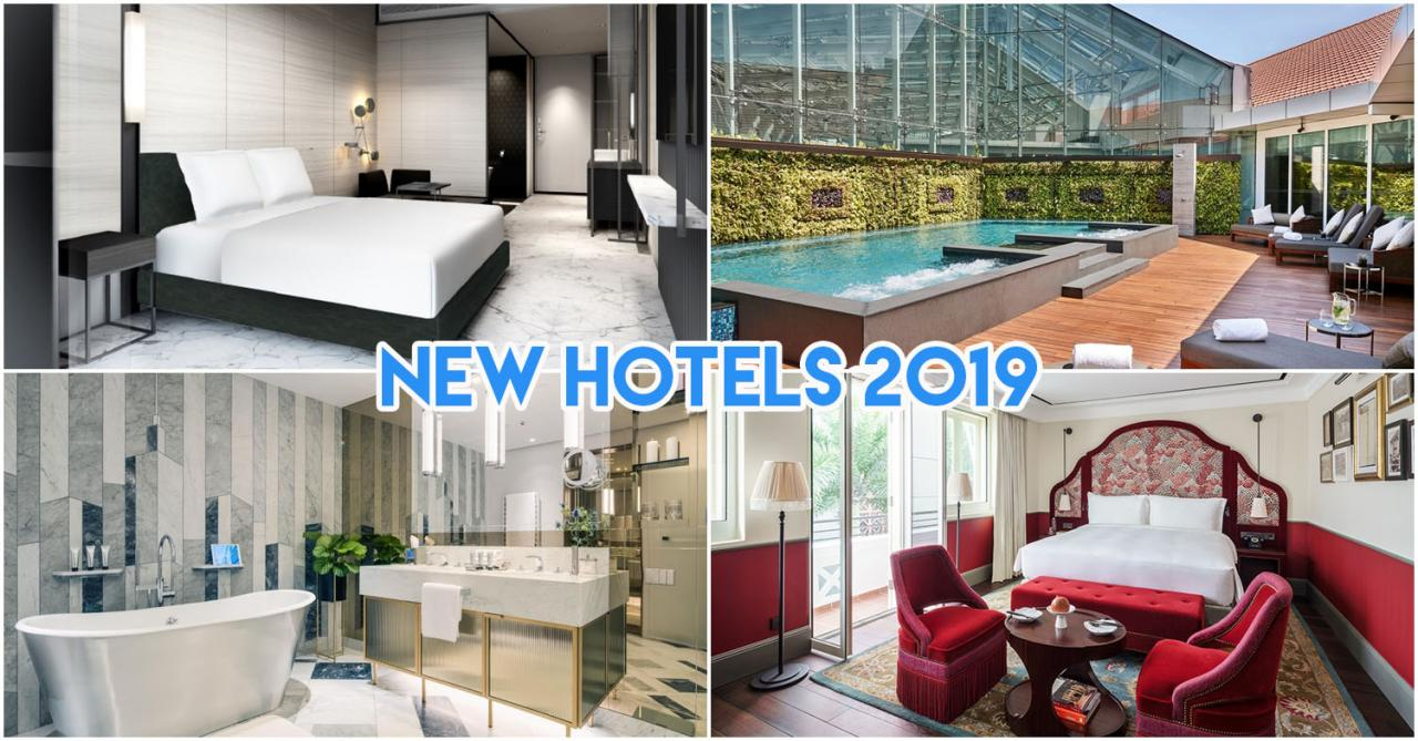12 New Hotels In Singapore In 2019 For Staycations From 105