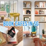 7 Book Cafes In Singapore Where You Can Nua With Food A Good Read