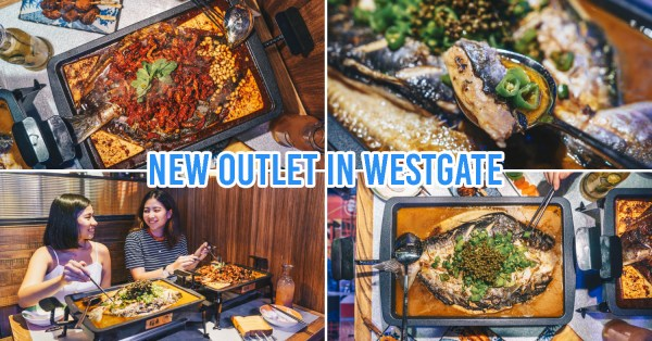 Tan Yu Famous Grilled Fish Opens 2nd Store At Westgate With 12 Savoury & Spicy Flavours Worth The Queue
