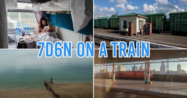 Trans Siberian Railway Guide - Singapore To London By Train In 17 Days Under $1,600/pax
