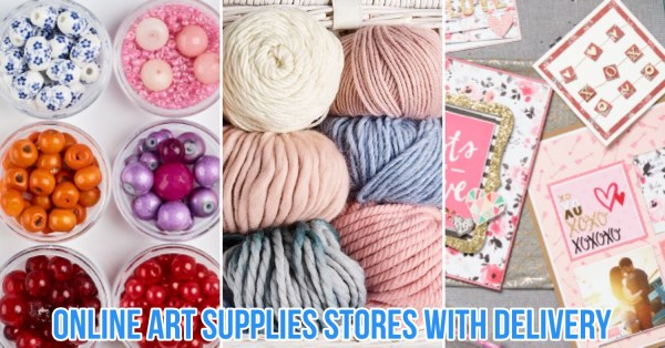 12 Online Art Supplies Stores To Channel Your Inner Artist At Home - Painting, Beading and Knitting