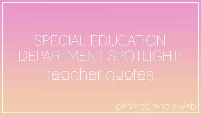 Special Education Spotlight Quotes - The Smoke Signal