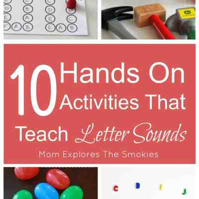 10 Hands On Activities That Teach Letter Sounds