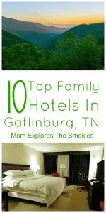 Top 10 Family Friendly Hotels in Gatlinburg, TN