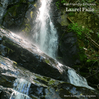 Kid Friendly Smokies: Laurel Falls