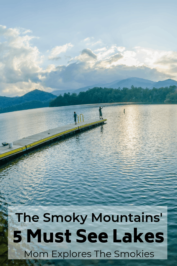 Must See Smoky Mountain Lakes You Can't Miss, Right outside of Great Smoky Mountains National Park in Tennessee, North Carolina, USA