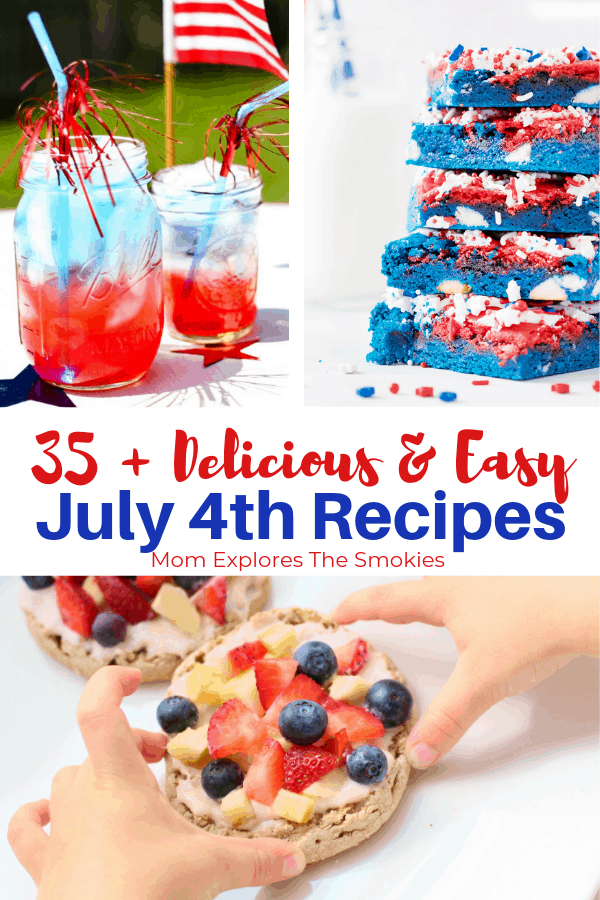 35 + Delicious and Easy July 4th Party Recipes, Mom Explores The Smokies