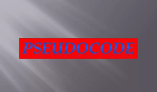 What is Pseudocode Why use Pseudocode Types of Pseudocode Advantages and Disadvantages of Pseudocode