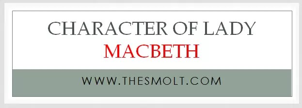 the character of Lady Macbeth