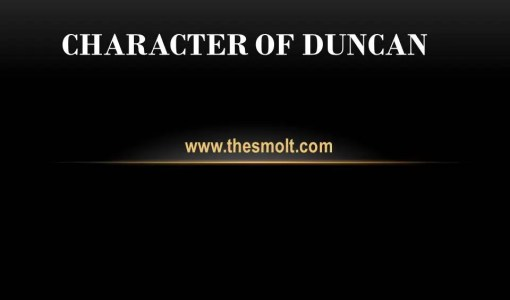 Character sketch of Duncan