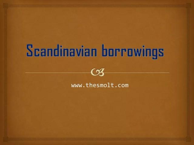 Scandinavian borrowings in English Language