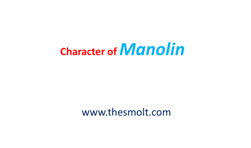Sketch the character of Manolin