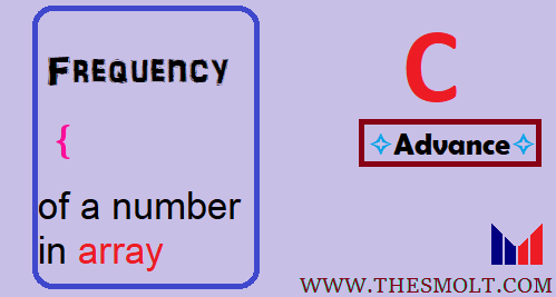 C program to find frequency of a number in array