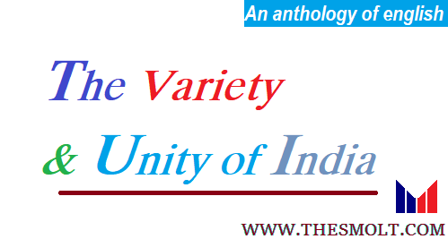 Define The Variety and Unity of India
