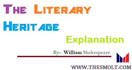 The Literary Heritage Explanation