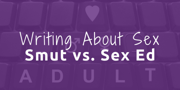 smut writing and sex education