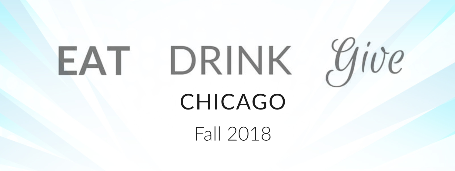 2018 EAT DRINK GIVE - CHI - TBD
