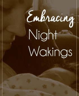 Embracing Night Wakings