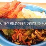 Healthy Vegan Brussels Sprouts Hash Recipe