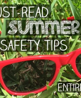 Five Must-Read Summer Safety Tips