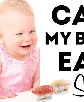 Can My Baby Eat Sushi?