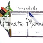 How to Make the Ultimate Planner