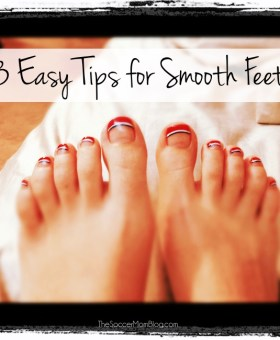 Go Barefoot! My Top 3 Tips for Smooth Feet