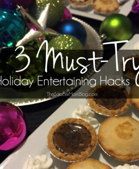 Holiday Entertaining Hacks for an Amazing (and Easy) Party