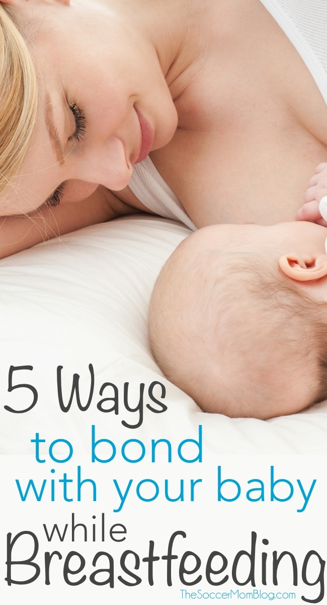 Nursing isn't always easy at first, but in time it can be a very rewarding experience. Five ways for new moms to bond during breastfeeding.