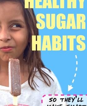 5 Ways to Teach Kids Healthy Sugar Habits