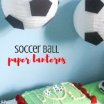 "DIY ""Floating"" Soccer Paper Lanterns"