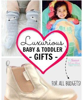 Luxury Baby Gifts & Toddler Items for Every Budget