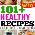 101+ Healthy Recipes to Kickstart the New Year