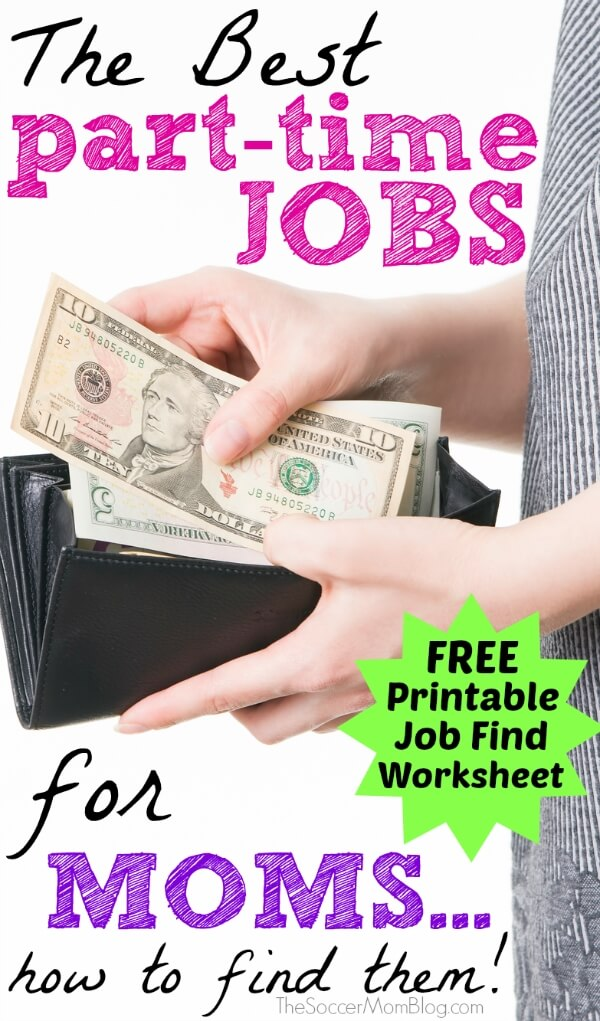 Why part time jobs are the ultimate solution for moms: earn extra income and still have a life! How to find the right career for you and your family. FREE printable ideal job brainstorming worksheet.