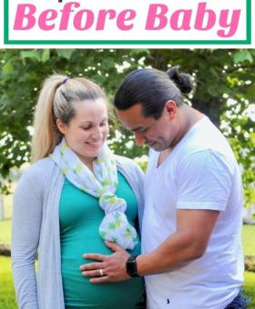 52 Things Couples Should Do Before Baby Arrives