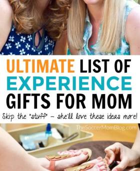 20 Epic Experience Gifts for Mom