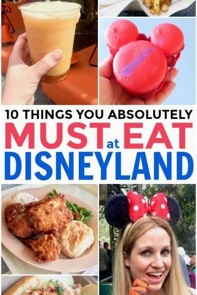 10 Things You MUST Eat at Disneyland