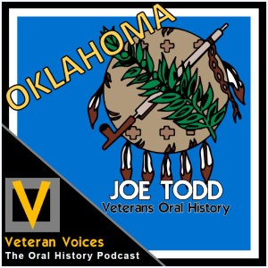 Episode 29 | Joe Todd | Oklahoma Veterans Oral History