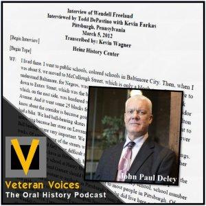 Episode 36 | John Paul Deley  | Oral History Transcriptions