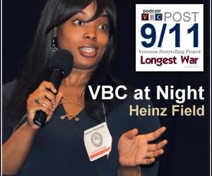Longest War Podcast (Ep48) – VBC at Night | Heinz Field