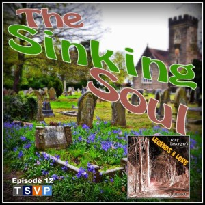 Episode 12: The Sinking Soul