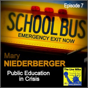 The Live Mike Podcast (Ep07): Mary Niederberger