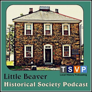 Little Beaver Historical Society Podcast