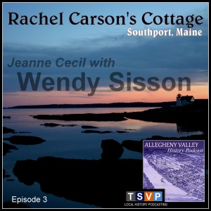 Wendy Sisson - Rachel Carson's Cottage