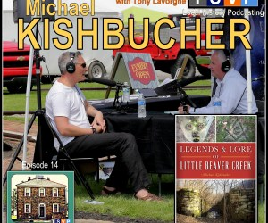 LBHS Podcast (Ep14) – Michael Kishbucher | Legends & Lore of Little Beaver Creek