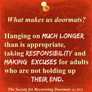 What keeps us doormats