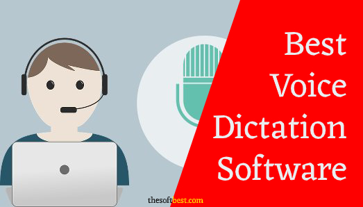 Best Voice Dictation Software